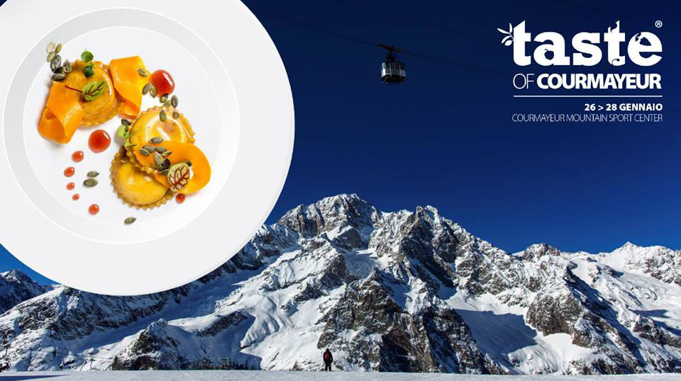 TASTE OF COURMAYEUR 2018 26-28 Gennaio, Courmayeur Mountain Sport Center | Courmayeur
