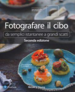 Nicole S. Young, Fotografare il cibo, Pearson
