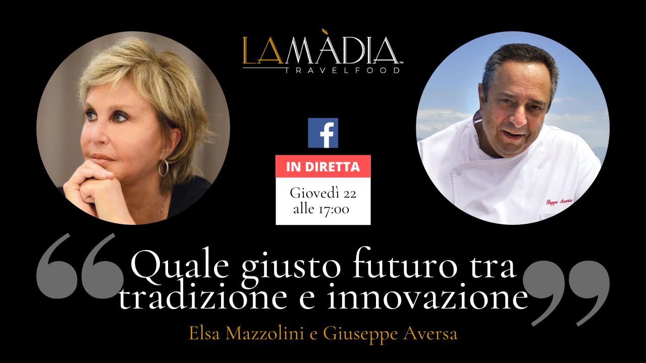 """Locandina della Diretta Facebook: """"Quale giusto futuro tra tradizione e innovazione"""" con Elsa Mazzolini e Giuseppe Aversa"""