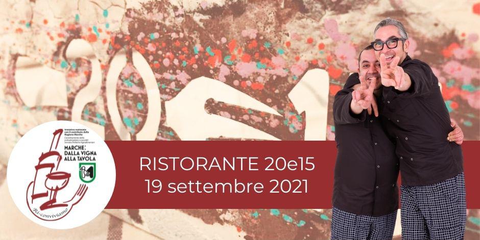 20e15 - Serate di degustazione - 19 settembre 2021 - Marche: dalla vigna alla tavola. Ri-Conviviamo