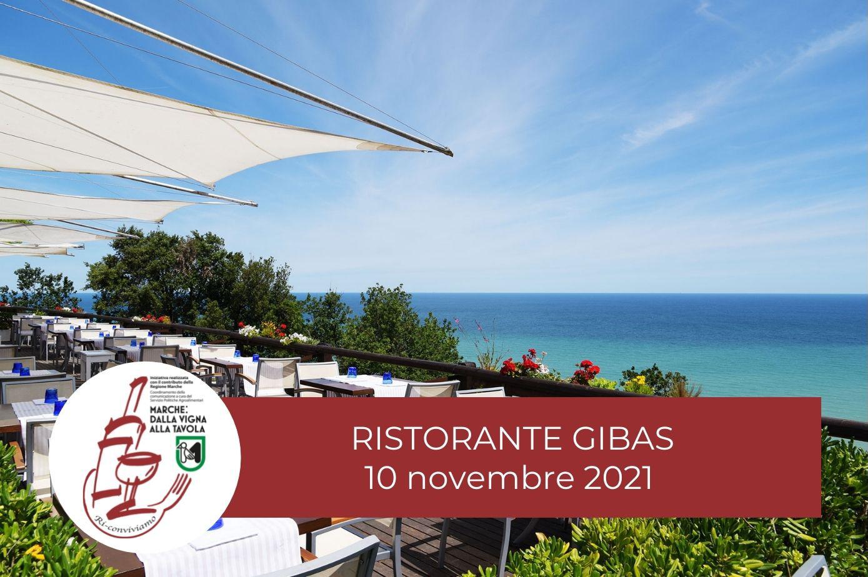 Degustazione al ristorante Gibas, 10 novembre. Marche: dalla vigna alla tavola. Ri-Conviviamo