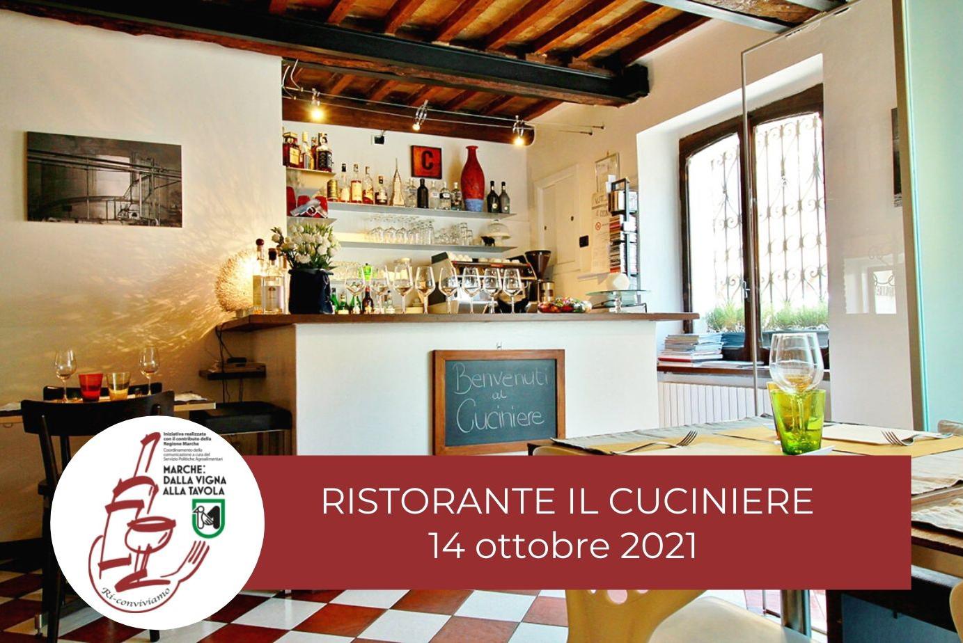 Degustazione del 14 ottobre presso il ristorante Il Cuciniere - Marche: dalla vigna alla tavola. Ri-Conviviamo