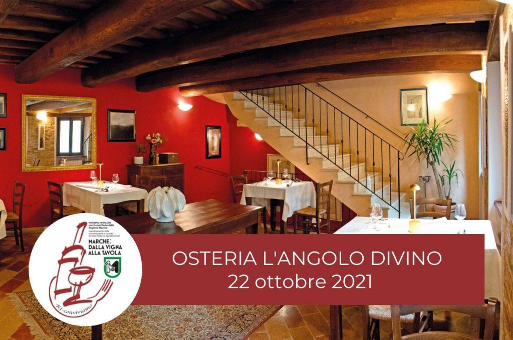 Serata di degustazione il 22 ottobre all'Osteria l'Angolo Divino di Tiziano Rossetti - Marche: dalla vigna alla tavola. Ri-Conviviamo