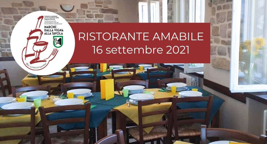 Cena del 16 settembre - Ristorante Amabile - Marche: dalla vigna alla tavola. Ri-Conviviamo