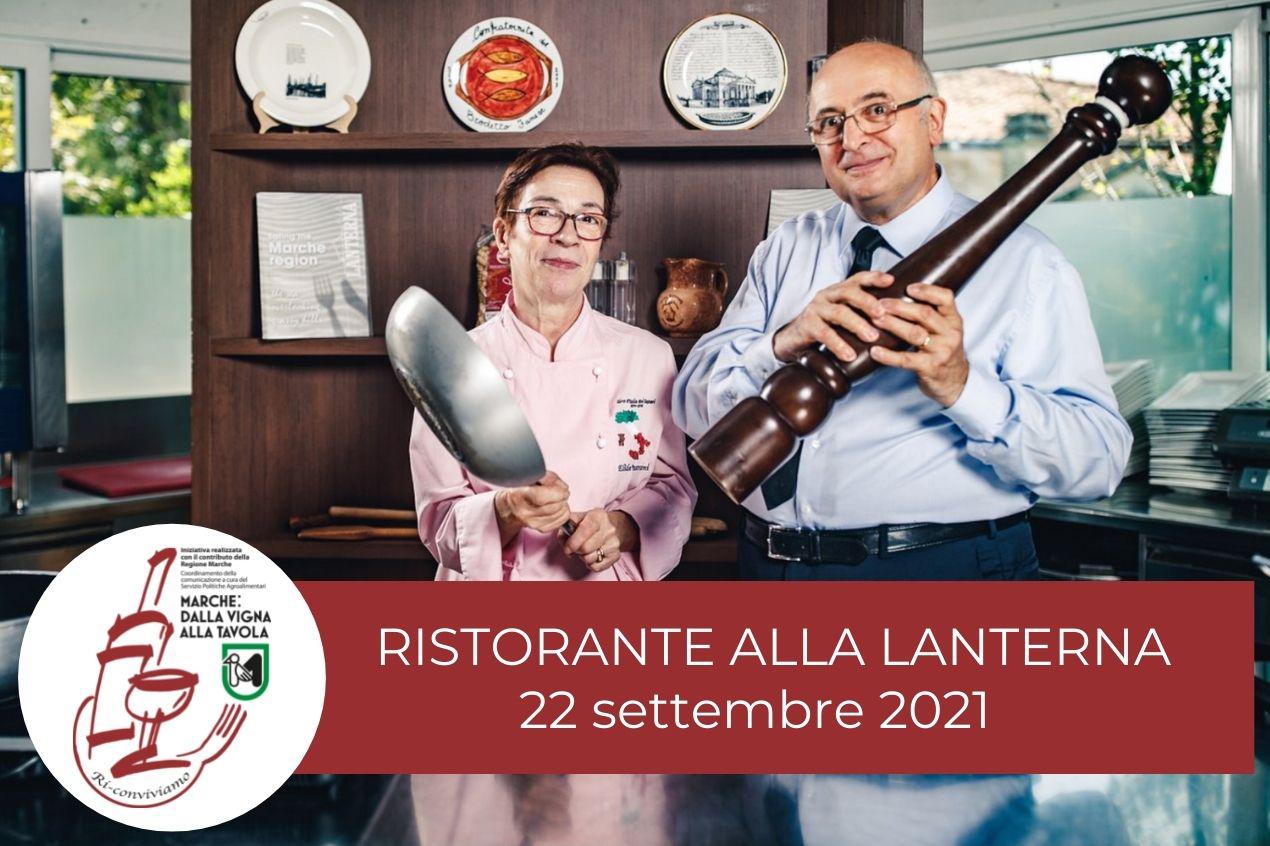 Hotel - Ristorante Alla Lanterna - Serate di degustazione - 22 settembre 2021 - Marche: dalla vigna alla tavola. Ri-Conviviamo